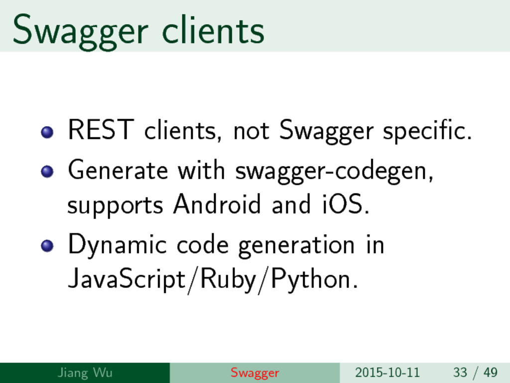 Swagger clients REST clients, not Swagger speci...