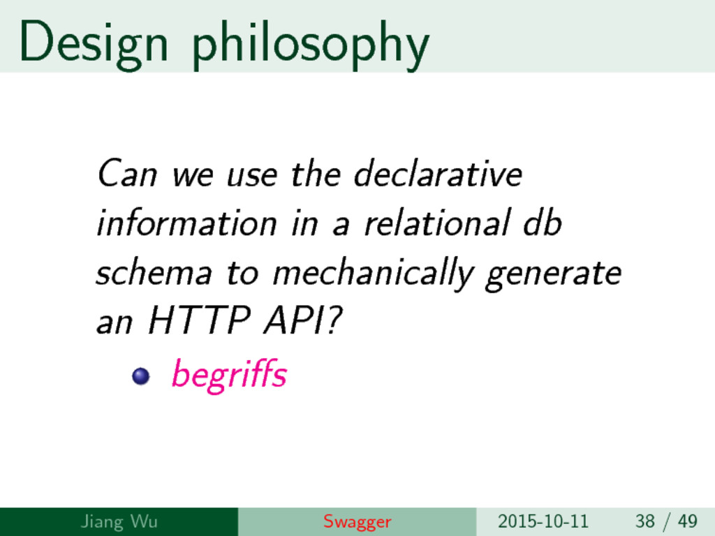 Design philosophy Can we use the declarative in...
