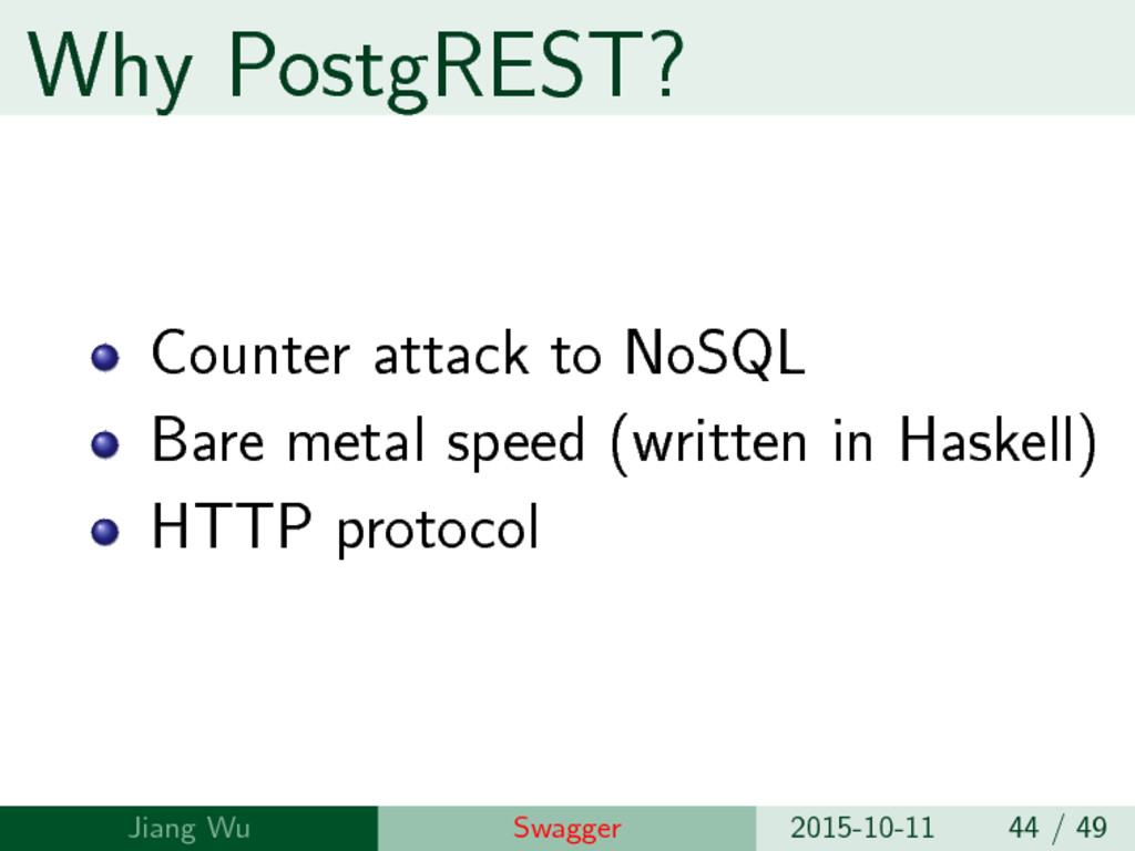 Why PostgREST? Counter attack to NoSQL Bare met...