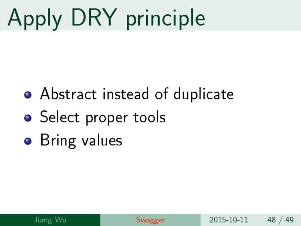 Apply DRY principle Abstract instead of duplica...