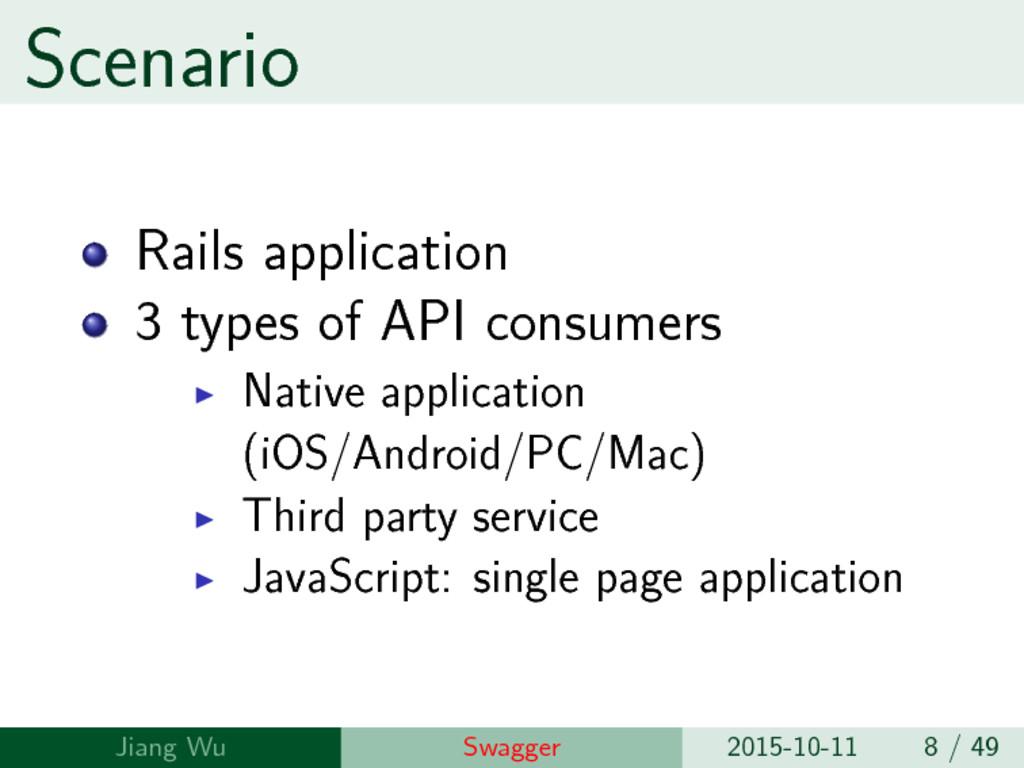 Scenario Rails application 3 types of API consu...