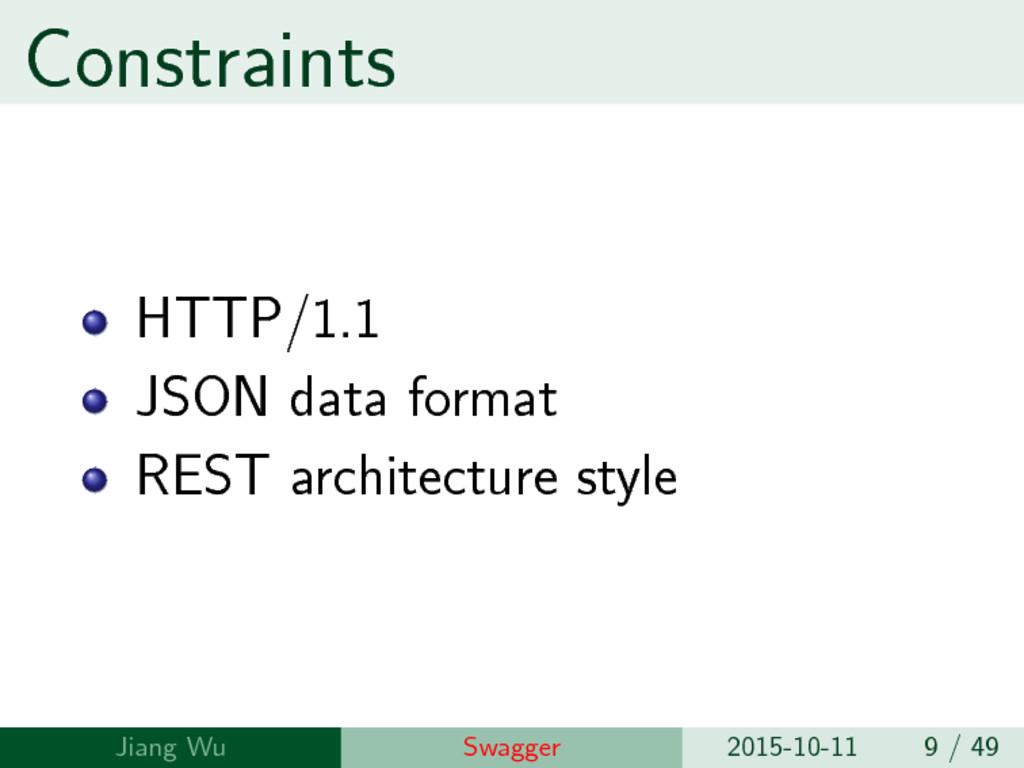 Constraints HTTP/1.1 JSON data format REST arch...