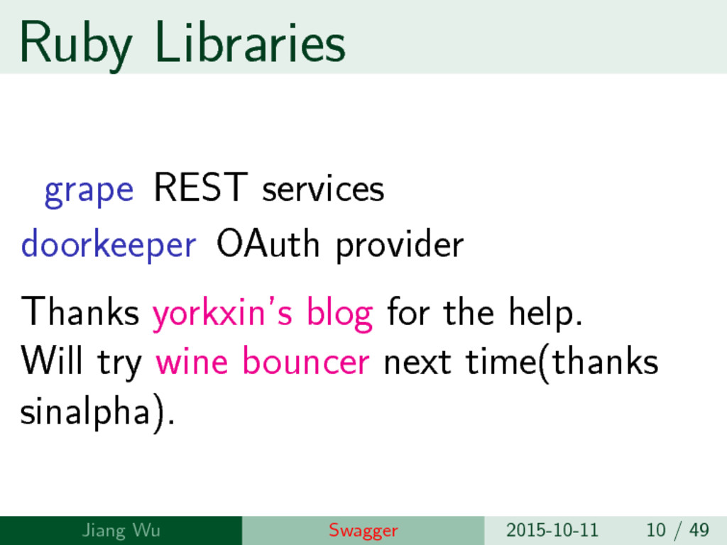 Ruby Libraries grape REST services doorkeeper O...