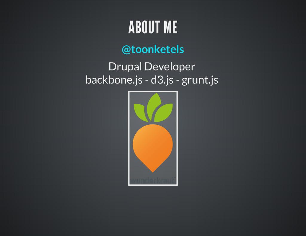 Drupal Developer backbone.js - d3.js - grunt.js...