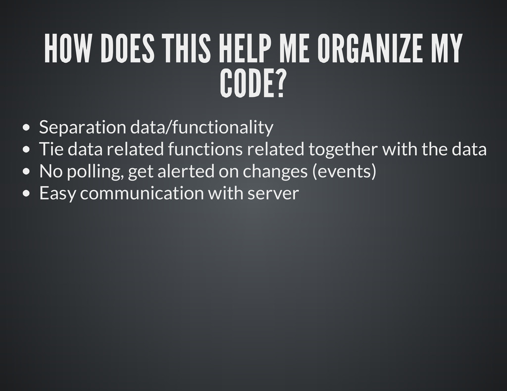 Separation data/functionality Tie data related ...