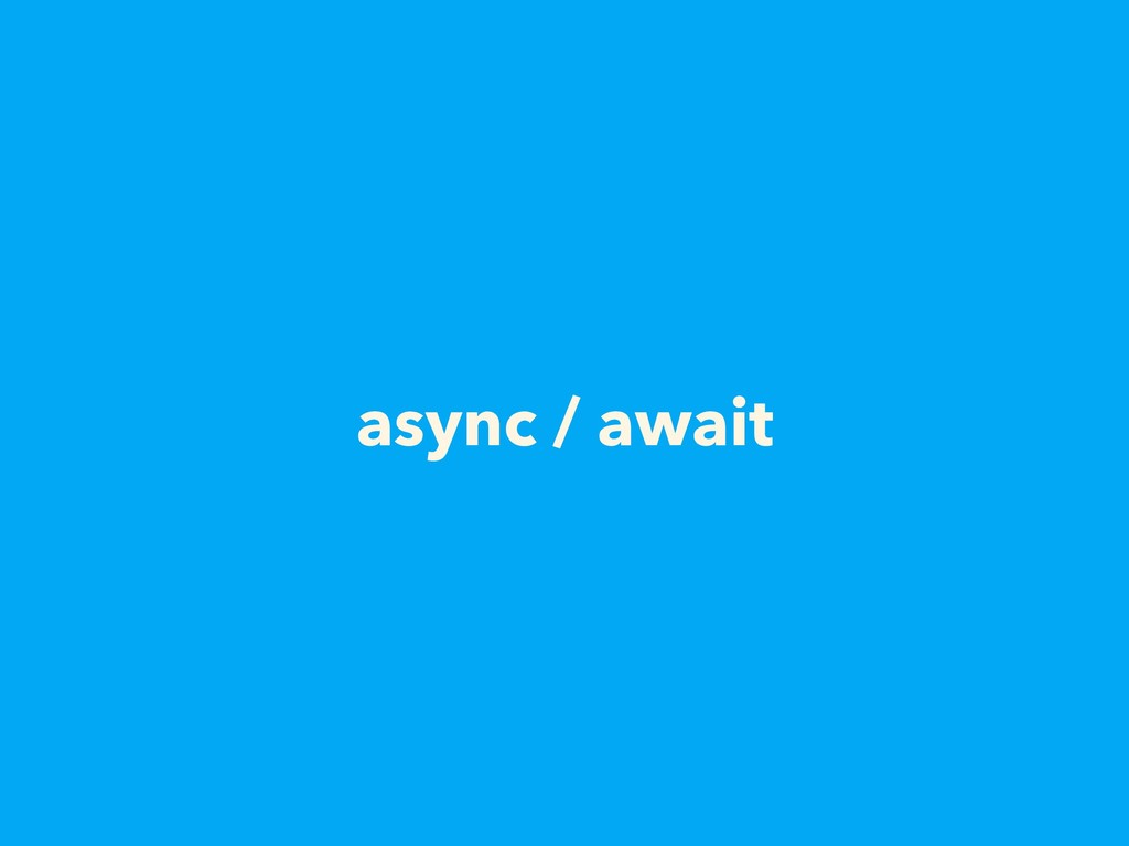 async / await