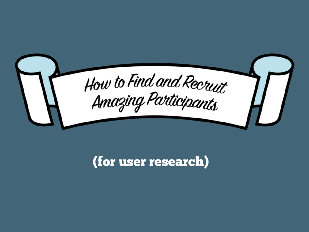(for user research)