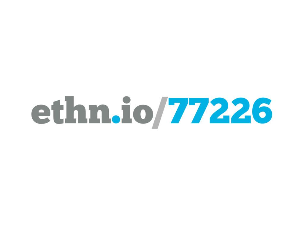 ethn.io/77226