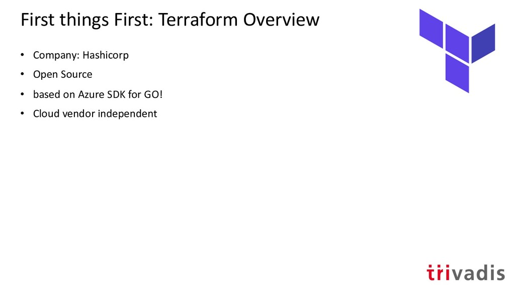 First things First: Terraform Overview • Compan...