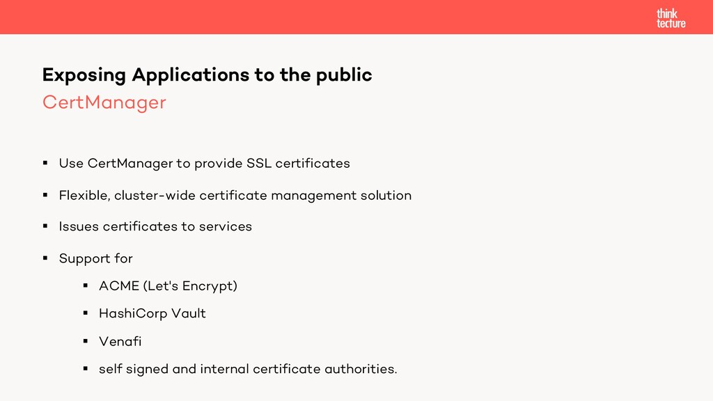 CertManager § Use CertManager to provide SSL ce...