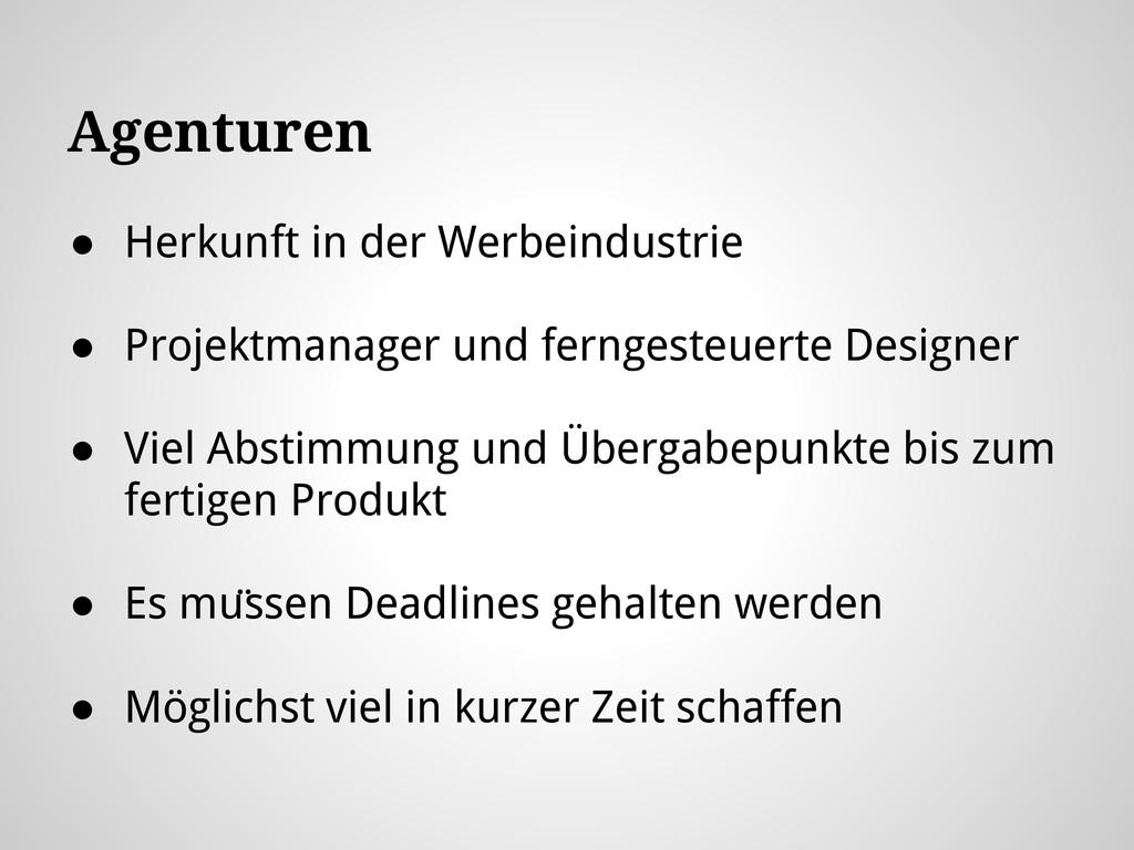 ● Herkunft in der Werbeindustrie ● Projektmanag...