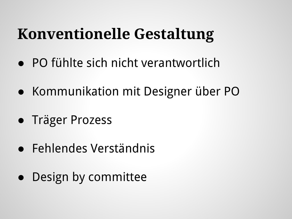 Konventionelle Gestaltung ● PO fühlte sich nich...