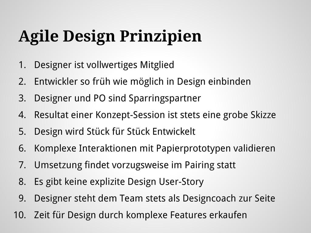 Agile Design Prinzipien 1. Designer ist vollwer...
