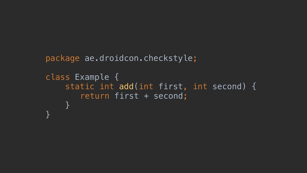 package ae.droidcon.checkstyle; class Example {...