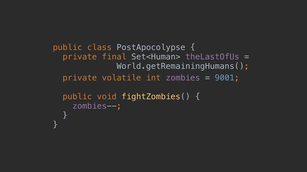 public class PostApocolypse { private final Set...