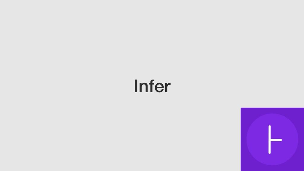 Infer