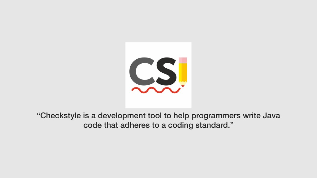 """Checkstyle is a development tool to help progr..."