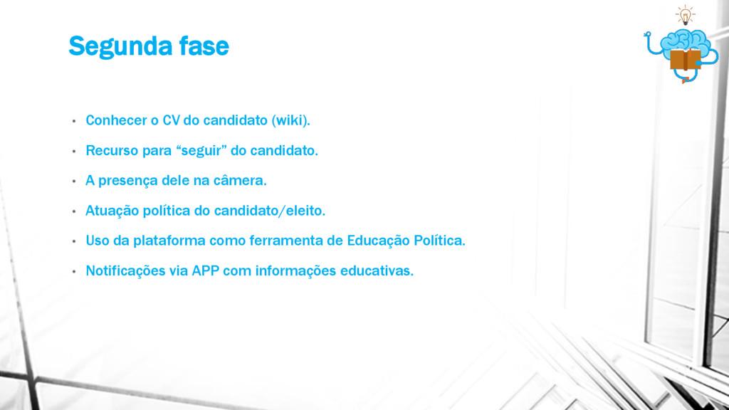 Segunda fase • Conhecer o CV do candidato (wiki...