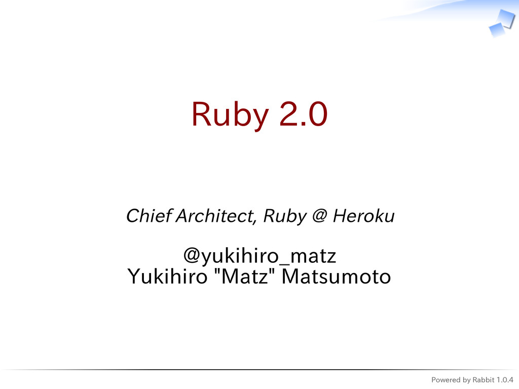 Powered by Rabbit 1.0.4 Ruby 2.0 Chief Architec...
