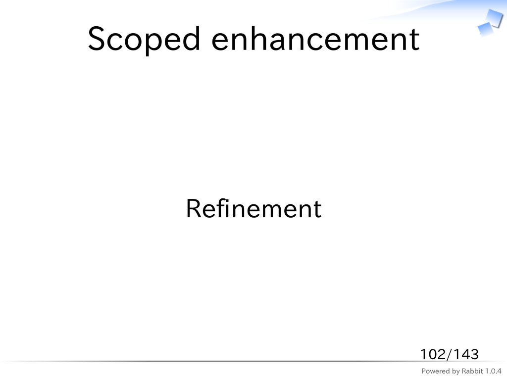 Powered by Rabbit 1.0.4 Scoped enhancement Refi...