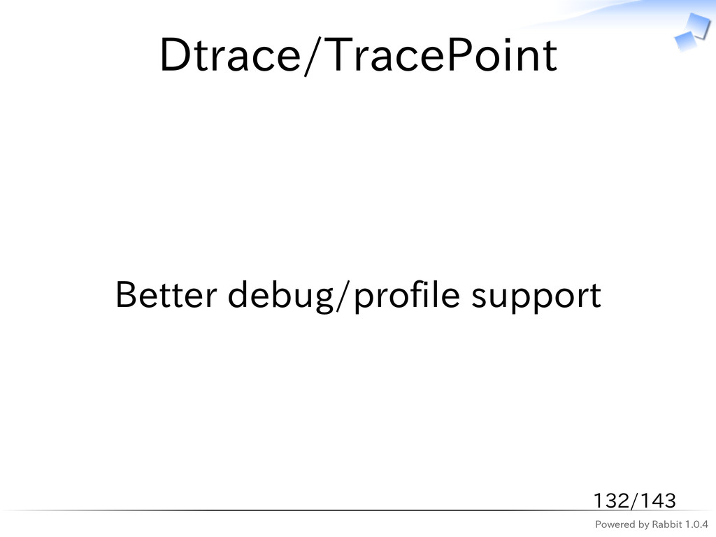 Powered by Rabbit 1.0.4 Dtrace/TracePoint Bette...