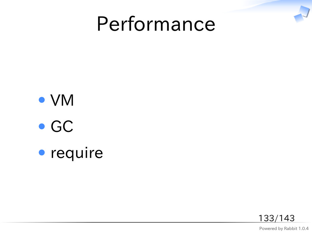 Powered by Rabbit 1.0.4 Performance VM GC requi...