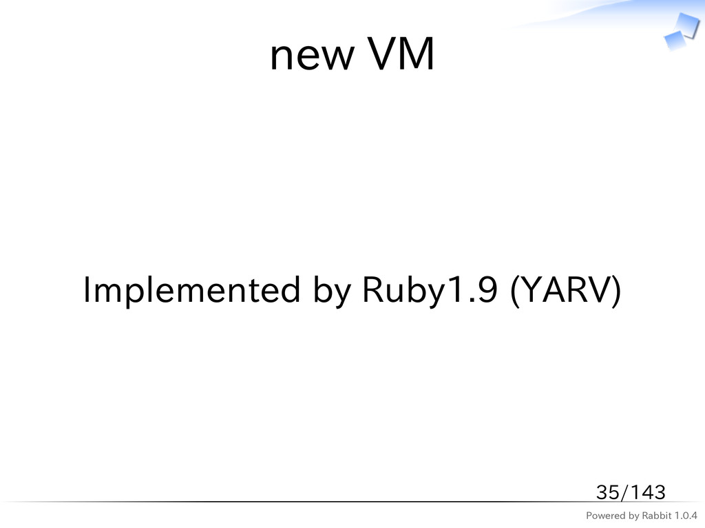 Powered by Rabbit 1.0.4 new VM Implemented by R...