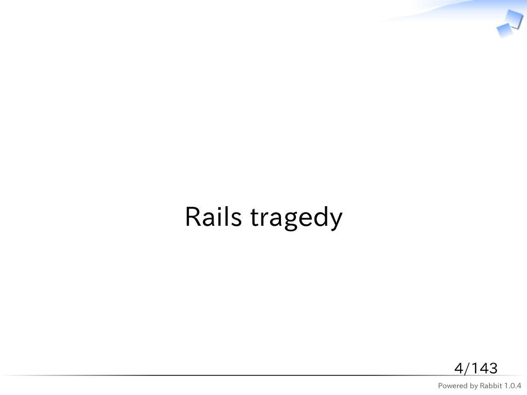 Powered by Rabbit 1.0.4   Rails tragedy 4/143