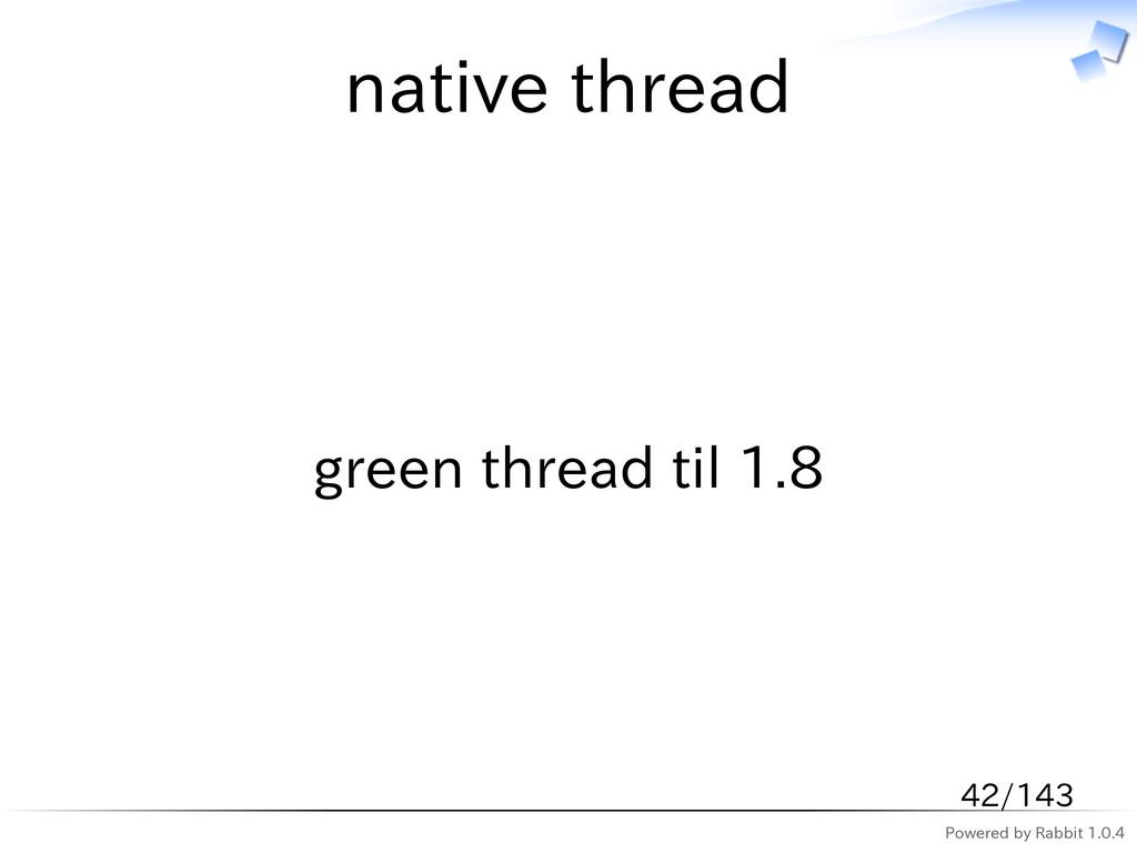 Powered by Rabbit 1.0.4 native thread green thr...