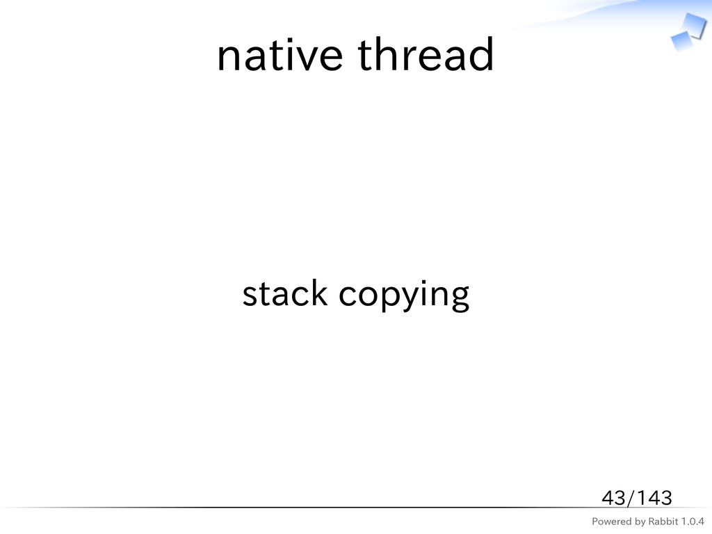 Powered by Rabbit 1.0.4 native thread stack cop...