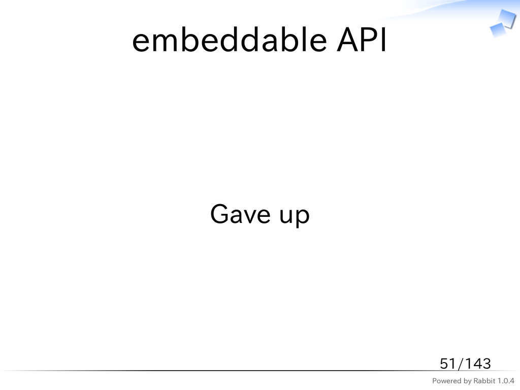 Powered by Rabbit 1.0.4 embeddable API Gave up ...