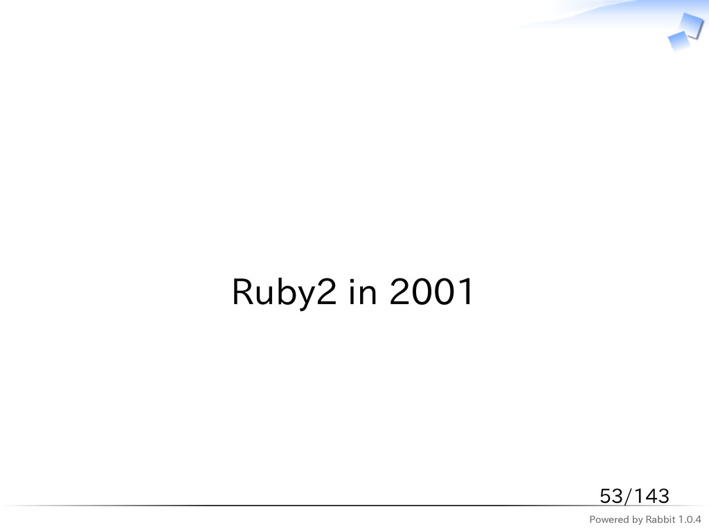 Powered by Rabbit 1.0.4   Ruby2 in 2001 53/143