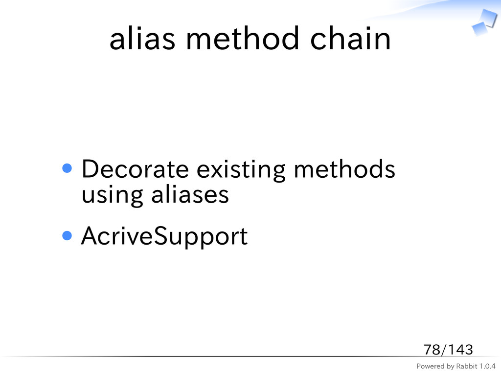 Powered by Rabbit 1.0.4 alias method chain Deco...