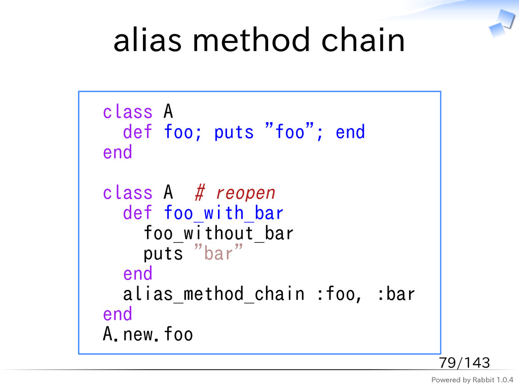 Powered by Rabbit 1.0.4 alias method chain clas...