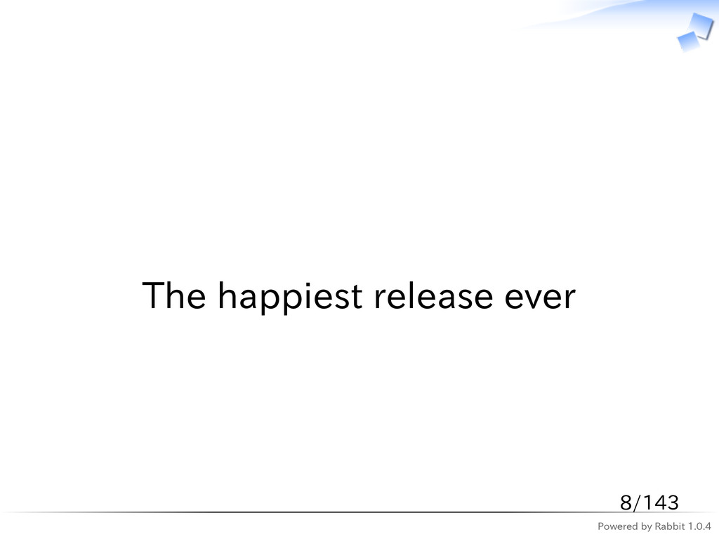 Powered by Rabbit 1.0.4   The happiest release ...