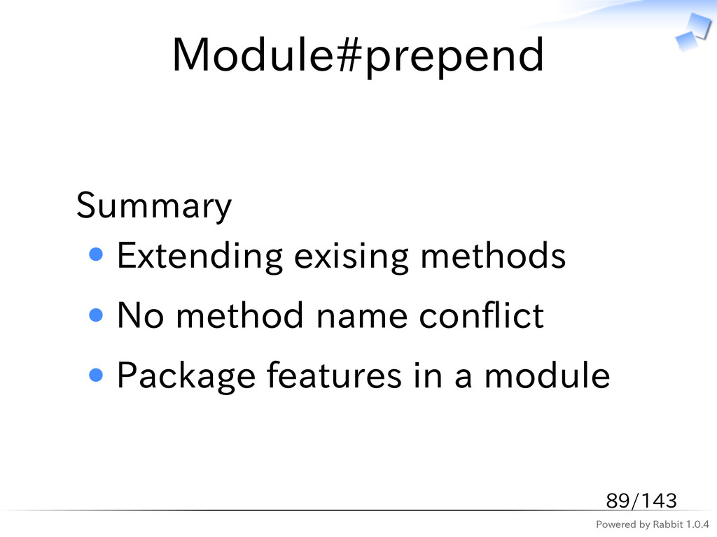 Powered by Rabbit 1.0.4 Module#prepend Summary ...
