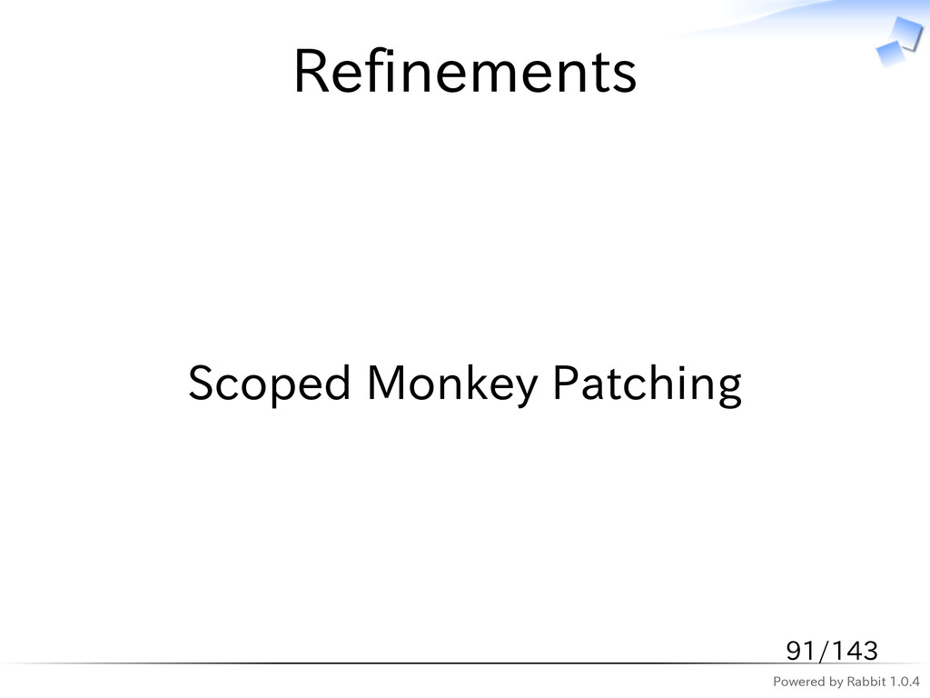 Powered by Rabbit 1.0.4 Refinements Scoped Monk...