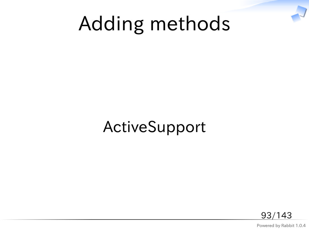 Powered by Rabbit 1.0.4 Adding methods ActiveSu...