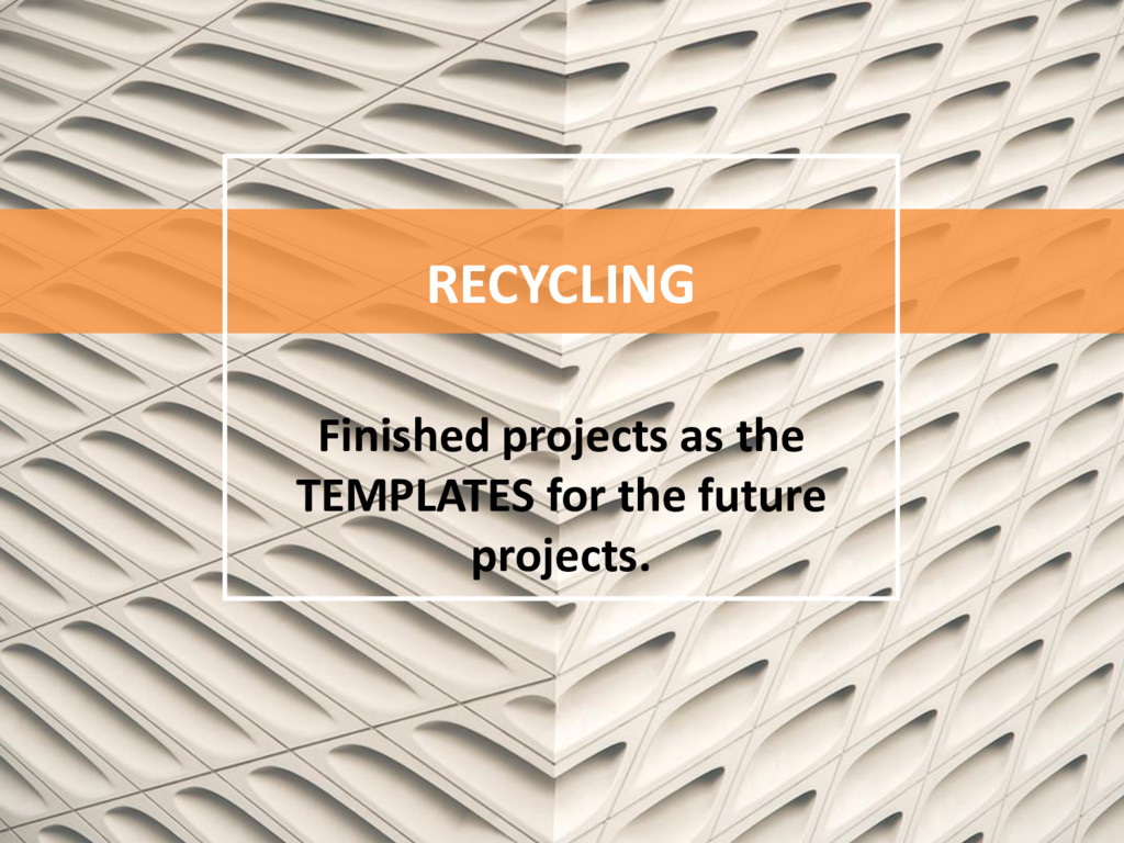 RECYCLING Finished projects as the TEMPLATES fo...