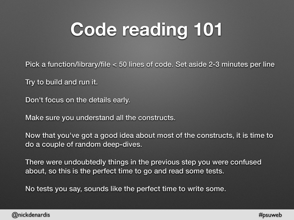 @nickdenardis #psuweb Code reading 101 Pick a f...