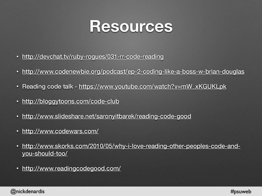 @nickdenardis #psuweb Resources • http://devcha...