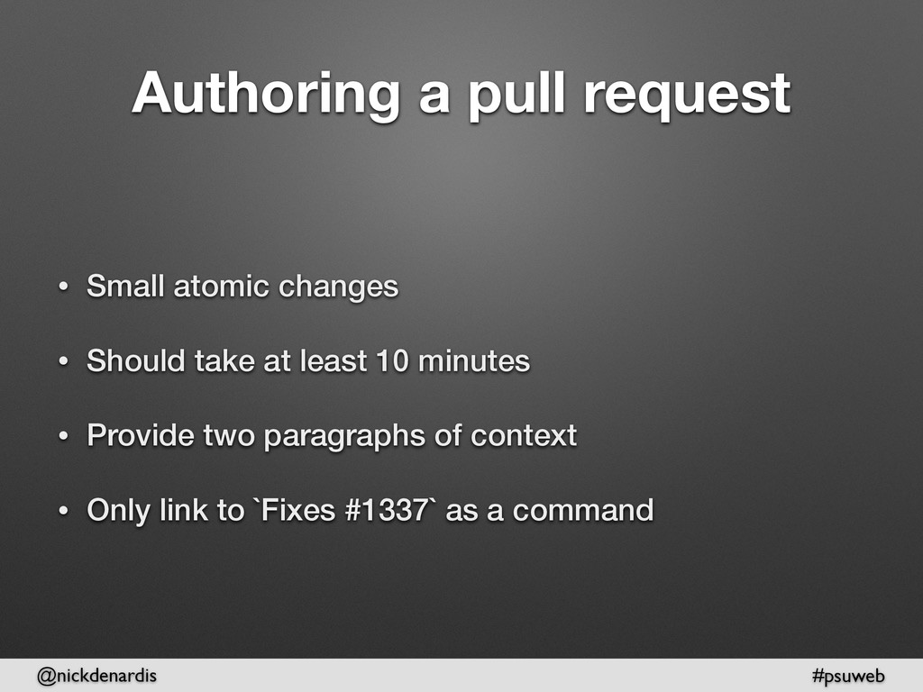 @nickdenardis #psuweb Authoring a pull request ...