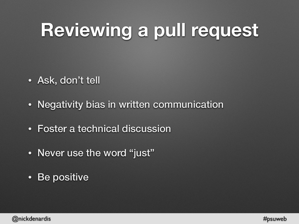 @nickdenardis #psuweb Reviewing a pull request ...