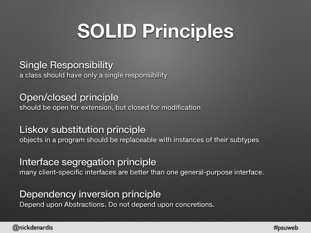 @nickdenardis #psuweb SOLID Principles Single R...