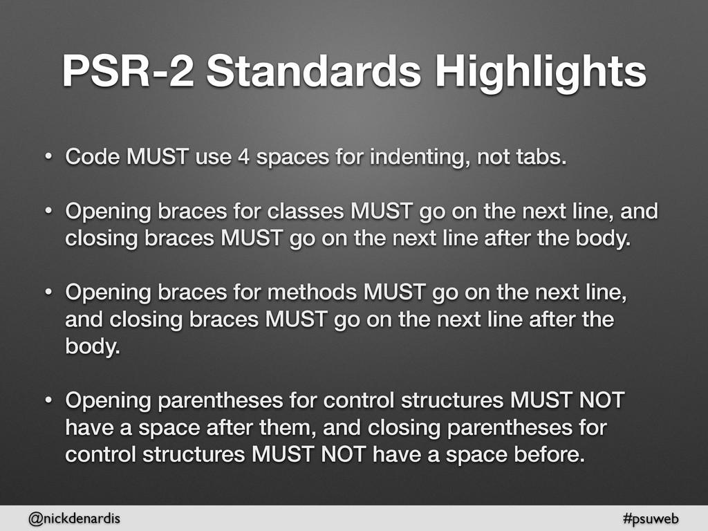 @nickdenardis #psuweb PSR-2 Standards Highlight...