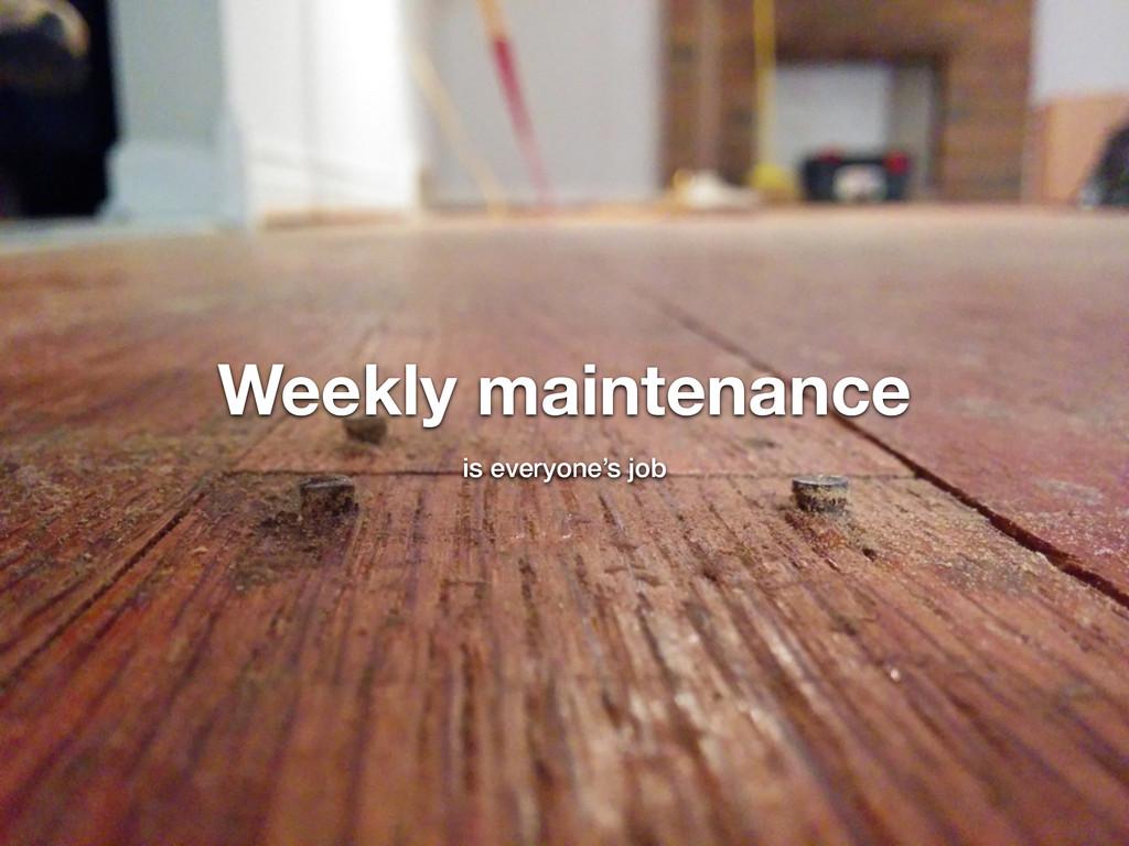 @nickdenardis #psuweb Weekly maintenance is eve...