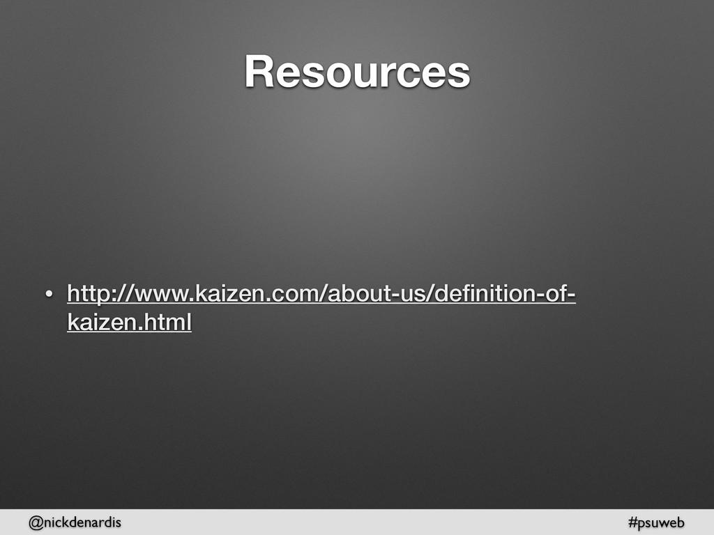 @nickdenardis #psuweb Resources • http://www.ka...