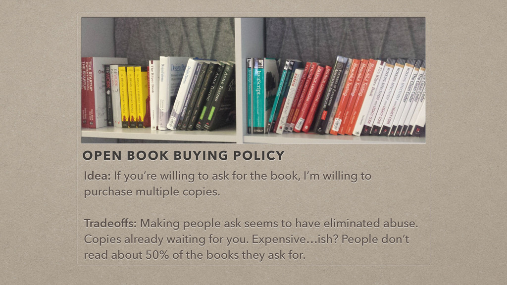 OPEN BOOK BUYING POLICY Idea: If you're willing...