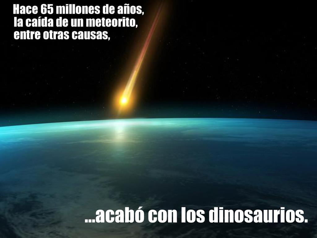 Hace 65 millones de años, Hace 65 millones de a...
