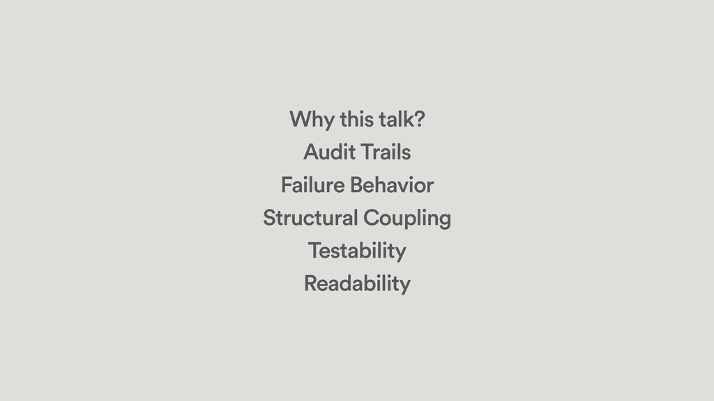Why this talk? Audit Trails Failure Behavior St...